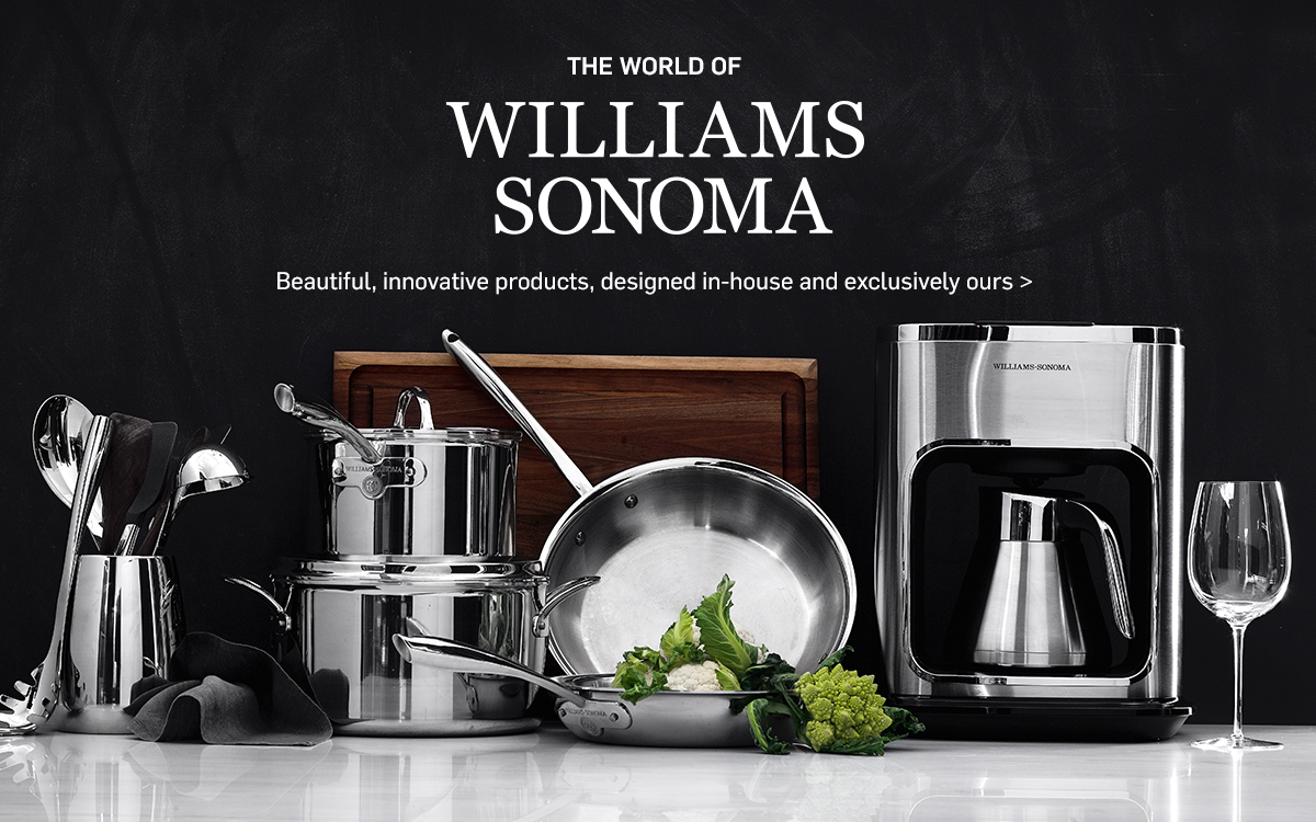 World of Williams Sonoma >