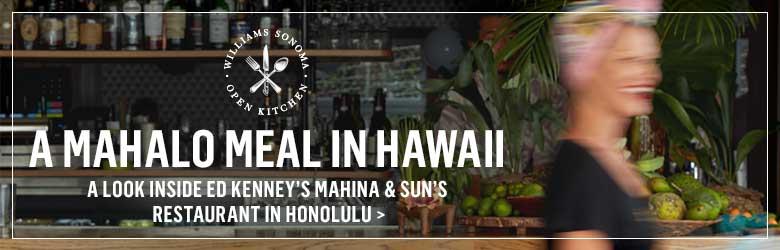 A Mahalo Meal in Hawaii >