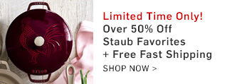 Limited Time Only! Over 50% Off Staub Favorites + Free Fast shipping