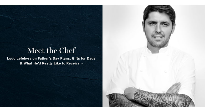 Meet the Chef >