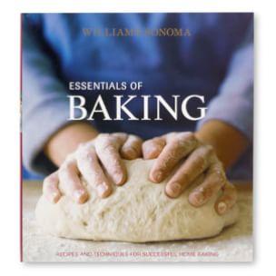 Williams-Sonoma: <i>Essentials of Baking</i>
