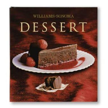 Williams-Sonoma Collection: <i>Dessert</i>