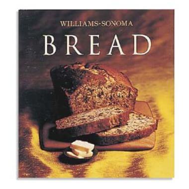 Williams-Sonoma Collection: Bread