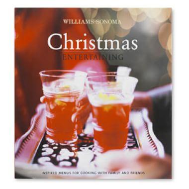 Williams-Sonoma Christmas Entertaining