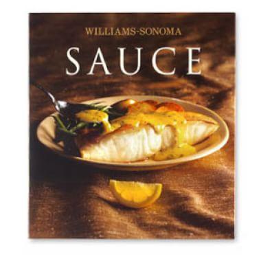 Williams-Sonoma Collection: <i>Sauce</i>