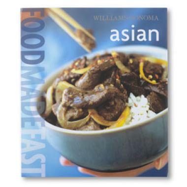Williams-Sonoma Food Made Fast: Asian