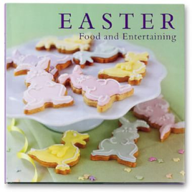 Easter: Food and Entertaining