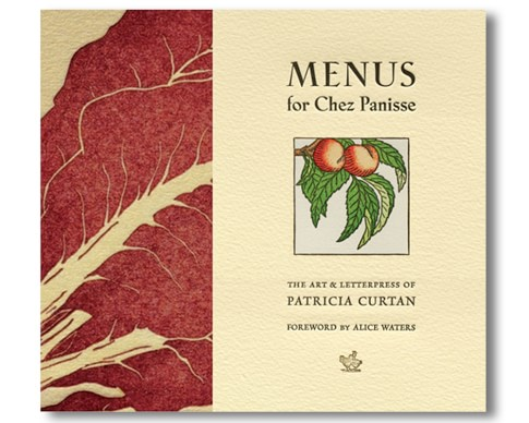 Menus For Chez Panisse Cookbook by Patricia Curtan