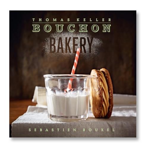 Thomas Keller's Bouchon Bakery Cookbook