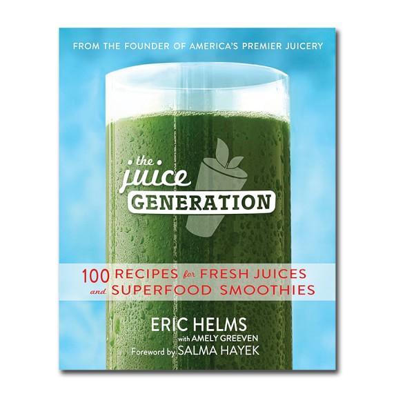 The Juice Generation Cookbook
