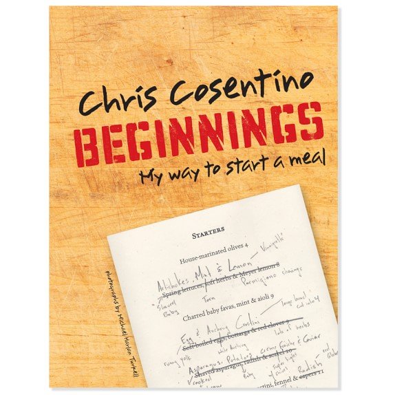 Chris Cosentino: Beginnings Cookbook by Chris Cosentino