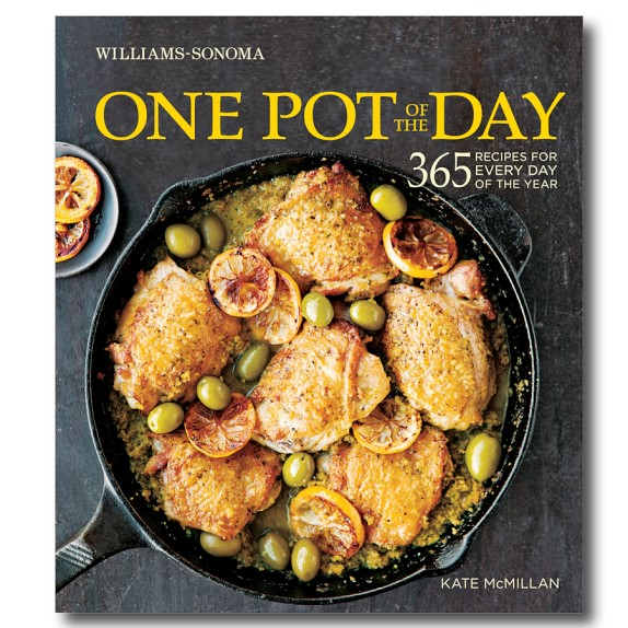 Williams Sonoma One Pot of The Day Cookbook