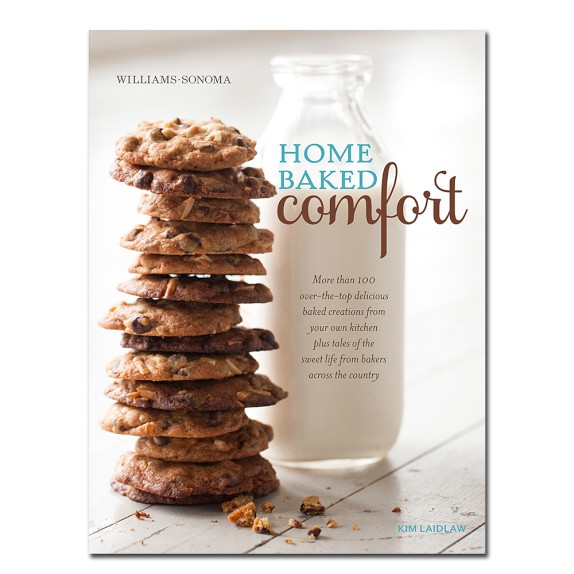 Williams-Sonoma Home Baked Comfort Cookbook, New Edition