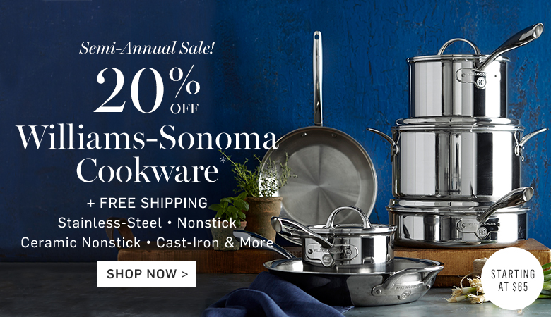 20% Off Williams-Sonoma Cookware