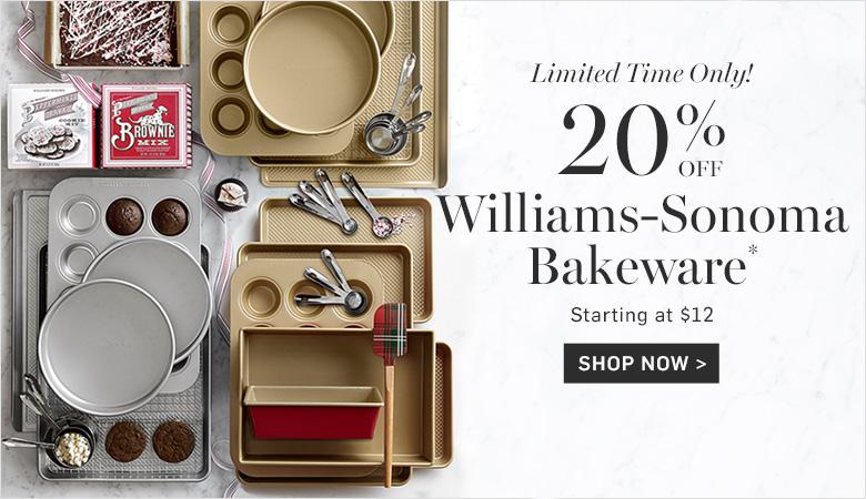 20% Off Williams-Sonoma Bakeware