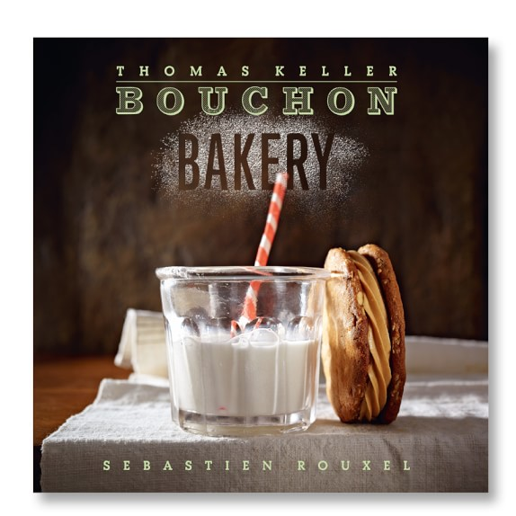 Thomas Keller's Bouchon Bakery Cookbook