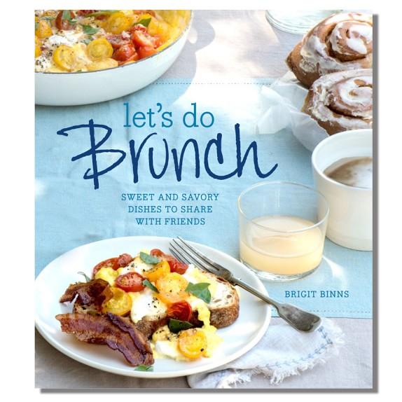 Let's Do Brunch Cookbook by Brigit Binns