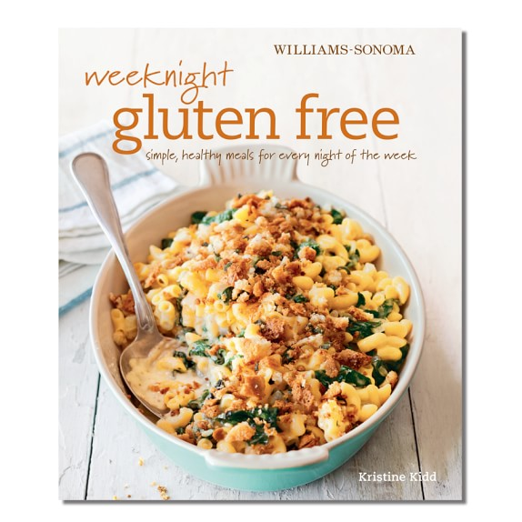 Williams Sonoma Weeknight Gluten-Free Cookbook by Kristine Kidd