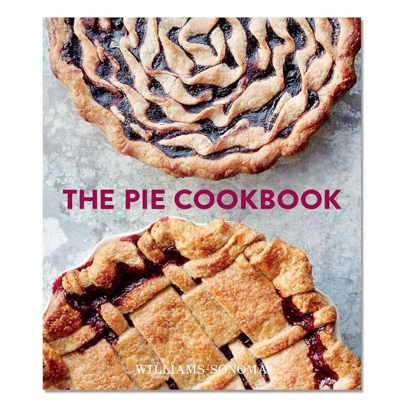 Williams Sonoma The Pie Cookbook