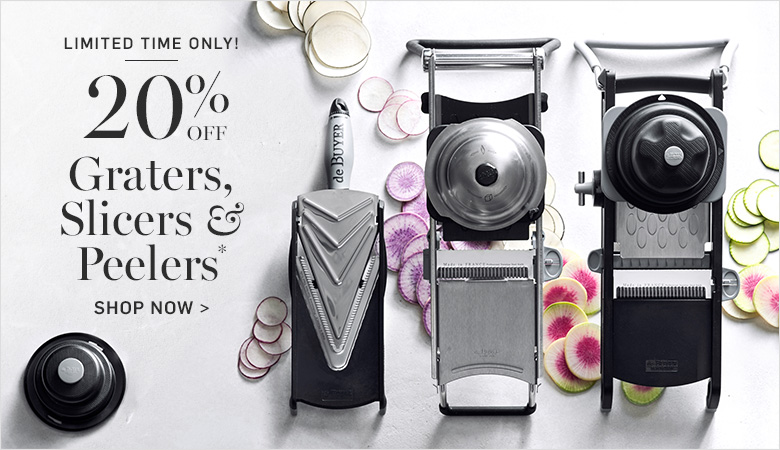 Limited Time Only! 20% Off Graters, Slicers & Peelers